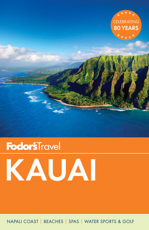 Fodor's Kauai by Fodor's Travel Guides