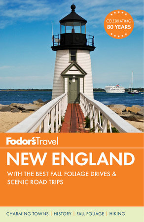 Fodor's New England by Fodor's Travel Guides