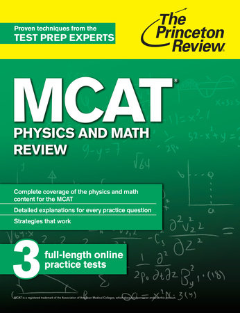 MCAT Physics and Math Review by Princeton Review