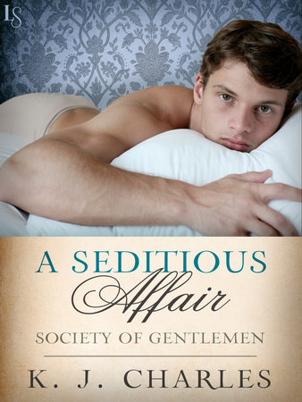 A Seditious Affair by KJ Charles
