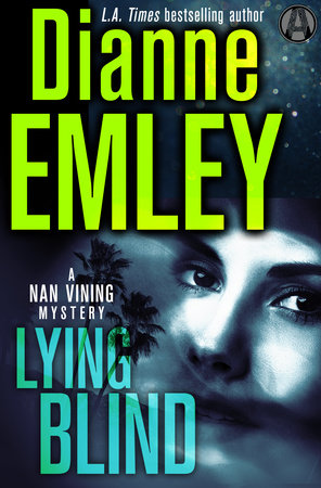Lying Blind by Dianne Emley
