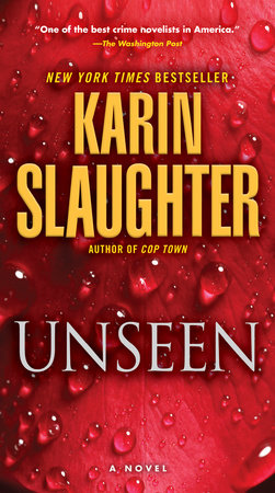 "Unseen (with bonus novella ""Busted"") by Karin Slaughter"