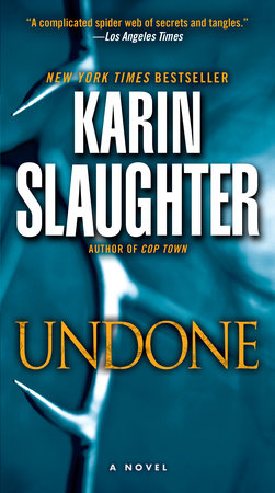 Undone by Karin Slaughter