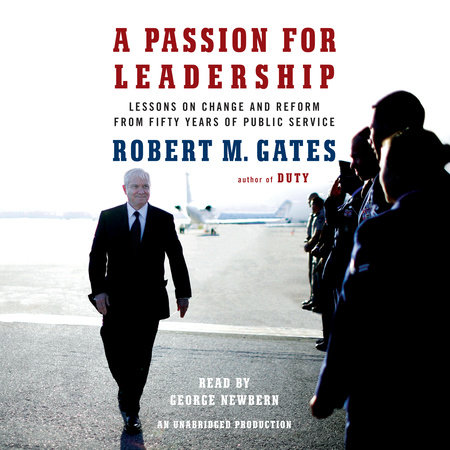 A Passion for Leadership by Robert M Gates