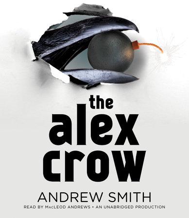 The Alex Crow by Andrew Smith