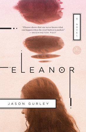 Eleanor by Jason Gurley