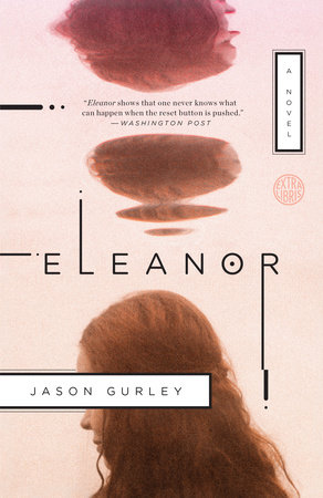 Eleanor by Jason Gurley