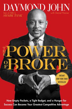 The Power of Broke by Daymond John and Daniel Paisner
