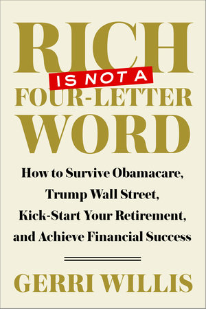 Rich Is Not a Four-Letter Word by Gerri Willis
