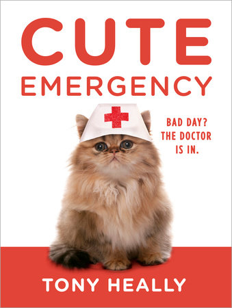 Cute Emergency by Tony Heally