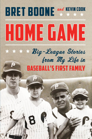 Home Game by Bret Boone and Kevin Cook