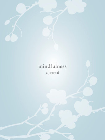 Mindfulness: A Journal
