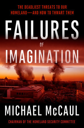 Failures of Imagination by Michael McCaul