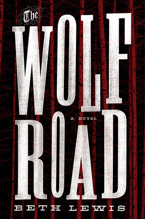 The Wolf Road Book Cover Picture