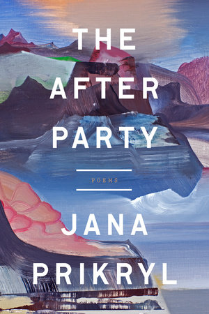 The After Party by Jana Prikryl