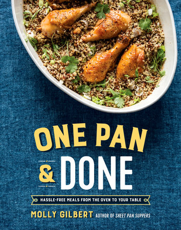 One Pan & Done by Molly Gilbert
