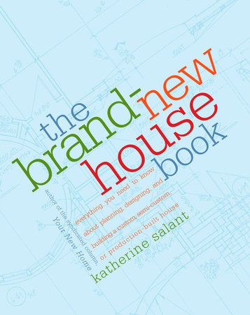 The Brand-New House Book by Katherine Salant