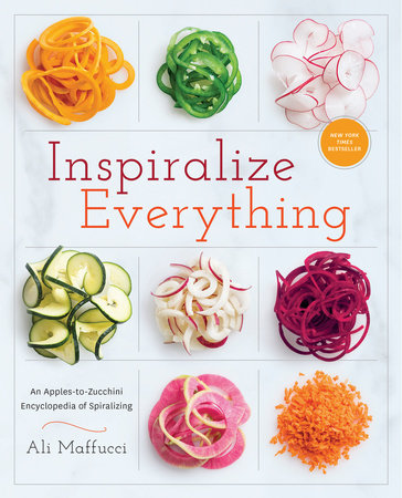 Inspiralize Everything by Ali Maffucci