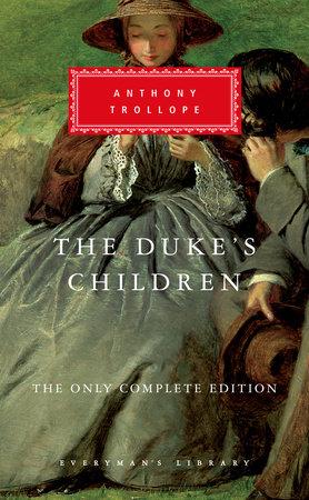 The Duke's Children by Anthony Trollope