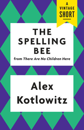 The Spelling Bee by Alex Kotlowitz
