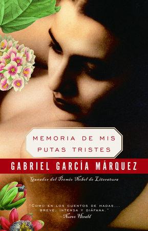 Memoria de mis putas tristes by Gabriel García Márquez