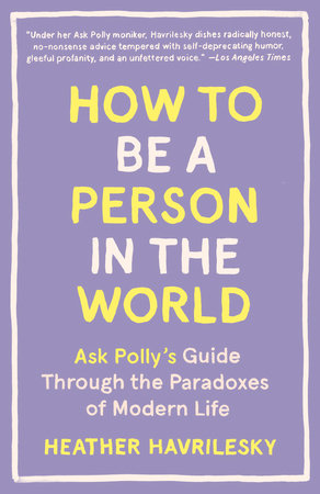 The cover of the book How to Be a Person in the World