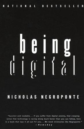 Being Digital by Nicholas Negroponte