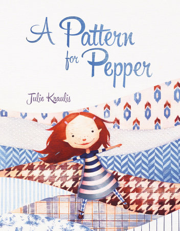 A Pattern for Pepper by Julie Kraulis