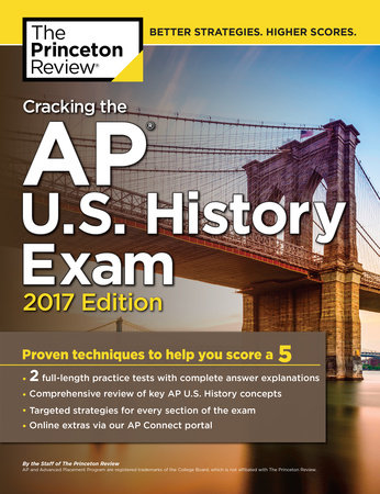Cracking the AP U.S. History Exam, 2017 Edition by Princeton Review