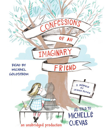 Confessions of an Imaginary Friend by Michelle Cuevas