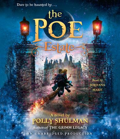 The Poe Estate by Polly Shulman