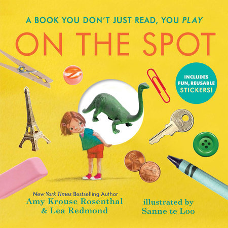 On the Spot by Amy Krouse Rosenthal and Lea Redmond