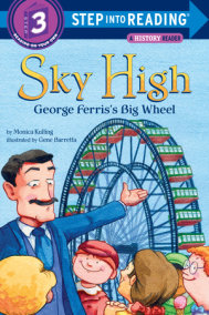 Sky High: George Ferris's Big Wheel