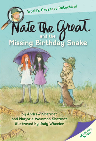 Nate the Great and the Missing Birthday Snake by Andrew Sharmat and Marjorie Weinman Sharmat