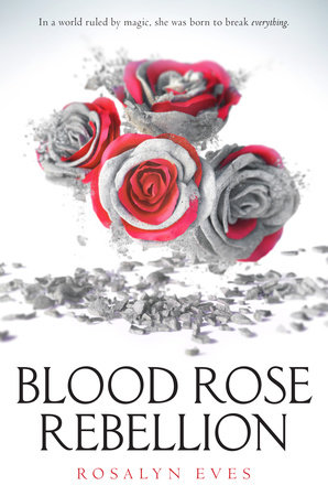 The cover of the book Blood Rose Rebellion