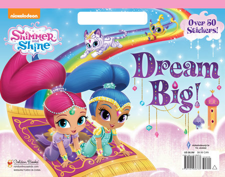 Dream Big! (Shimmer and Shine) by Golden Books