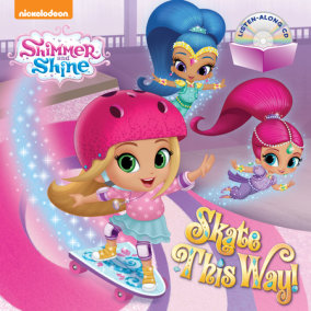 Skate This Way! (Shimmer and Shine)