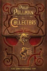 The Collectors: A His Dark Materials Story