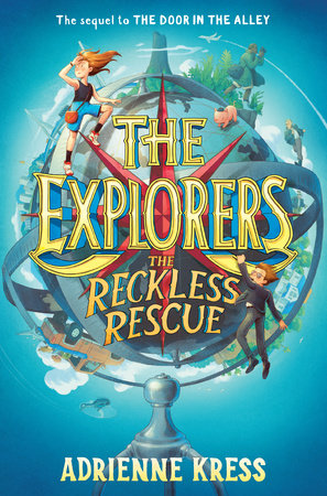 The cover of the book The Explorers: The Reckless Rescue