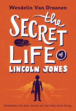 The Secret Life of Lincoln Jones