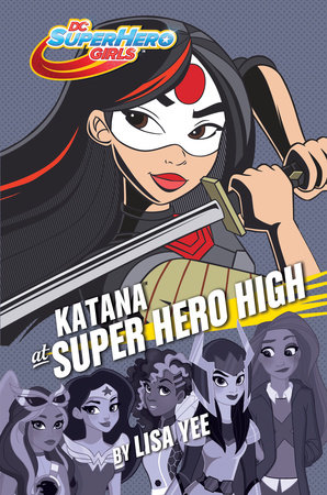 Katana at Super Hero High (DC Super Hero Girls)