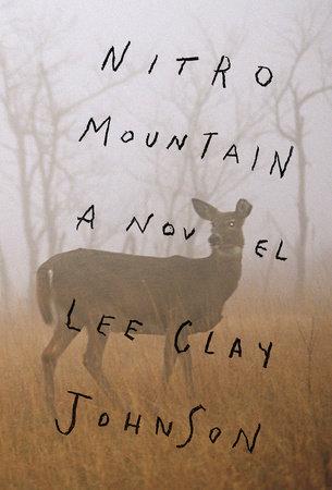 Nitro Mountain by Lee Clay Johnson