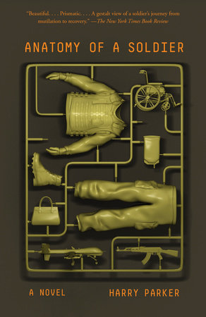 Anatomy of a Soldier by Harry Parker