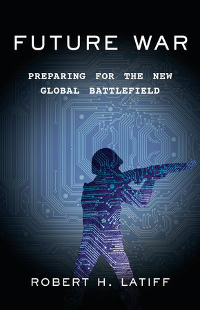 The cover of the book Future War