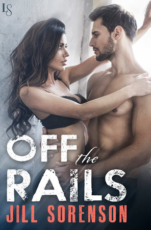Off the Rails by Jill Sorenson