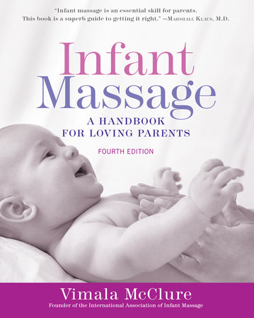 Infant Massage (Fourth Edition)