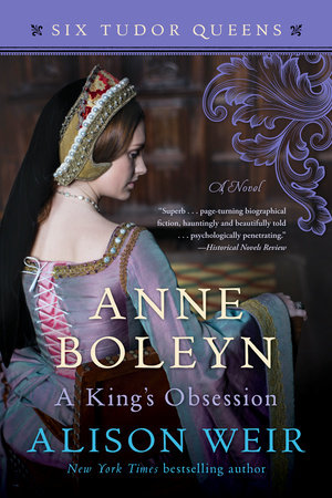 The cover of the book Anne Boleyn, A King's Obsession