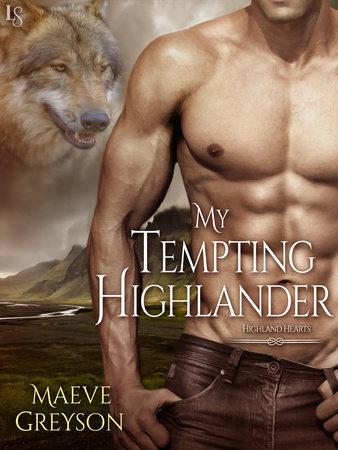My Tempting Highlander by Maeve Greyson