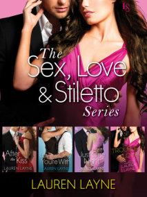 The Sex, Love & Stiletto Series 4-Book Bundle