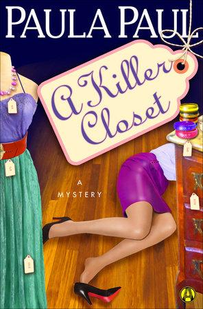 A Killer Closet by Paula Paul